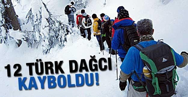12 Türk dağcı kayboldu!