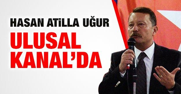Hasan Atilla Uğur, Ulusal Kanal'da