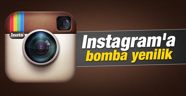 Instagram'a bomba yenilik geliyor!