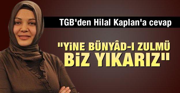 TGB'den Hilal Kaplan'a cevap