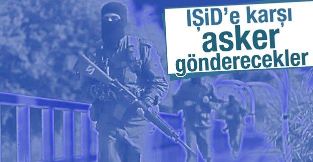 IŞİD'e karşı asker gönderecekler