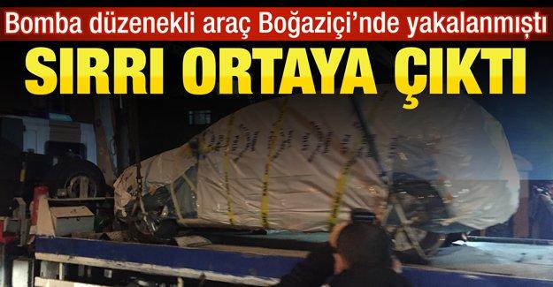 Boğaziçi Üniversitesi'nde yakalanan bomba düzenekli aracın sırrı ortaya çıktı
