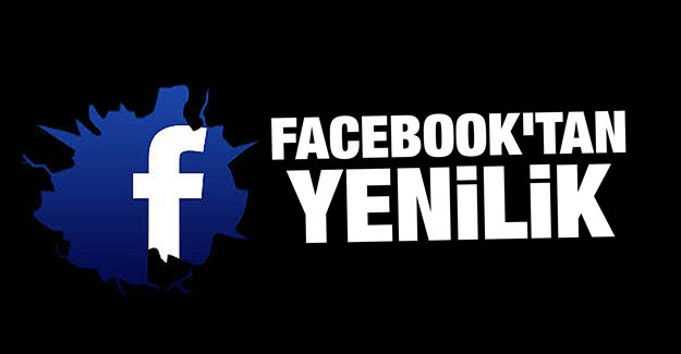 Facebook'tan yenilik
