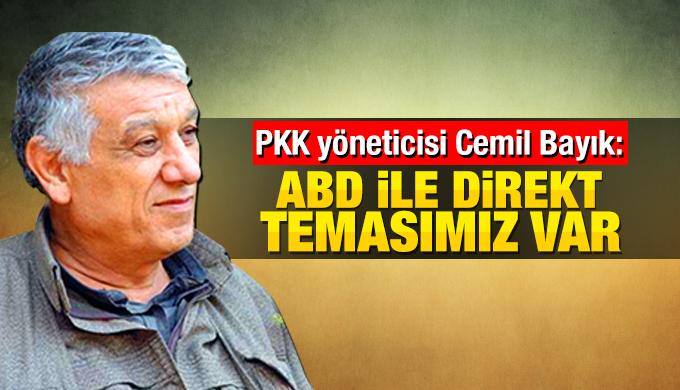 PKK yöneticisi Cemil Bayık: Amerika ile PKK arasında temas var
