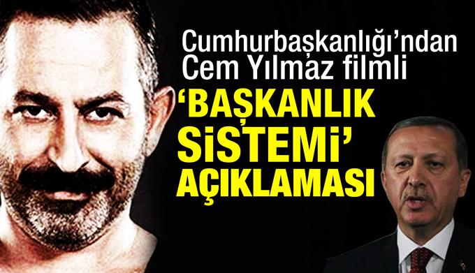 Cumhurbaşkanlığı'ndan Cem Yılmaz filmi örnekli 'başkanlık sistemi' açıklaması