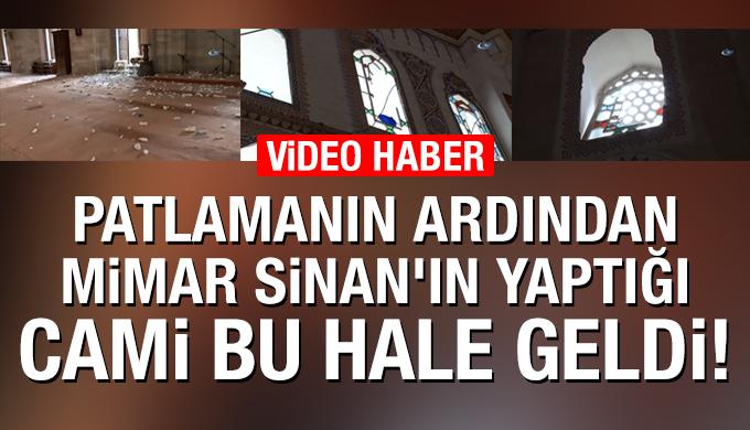 İstanbul'daki patlamanın ardından Mimar Sinan'ın yaptığı cami bu hale geldi!