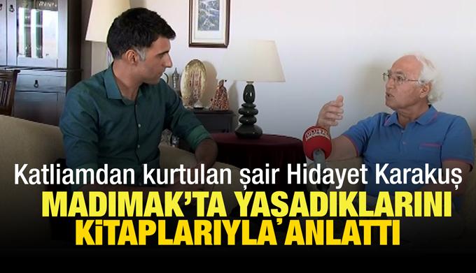 Katliamdan kurtulan şair Hidayet Karakuş, Madımak'ta yaşadıklarını kitaplarıyla anlattı