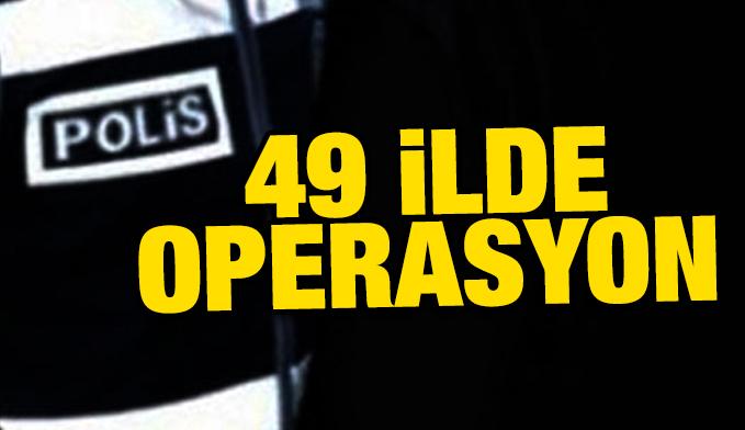 49 ilde FETÖ/PDY operasyonu: Çok sayıda gözaltı var