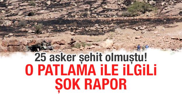 25 asker şehit olmuştu! O patlama ile ilgili şok rapor