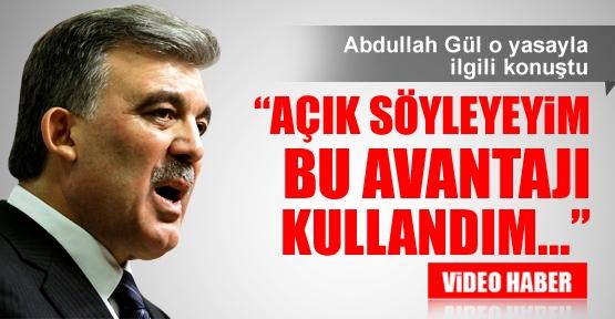 Abdullah Gül o yasayla ilgili konuştu