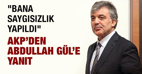AKP'den Abdullah Gül'e yanıt