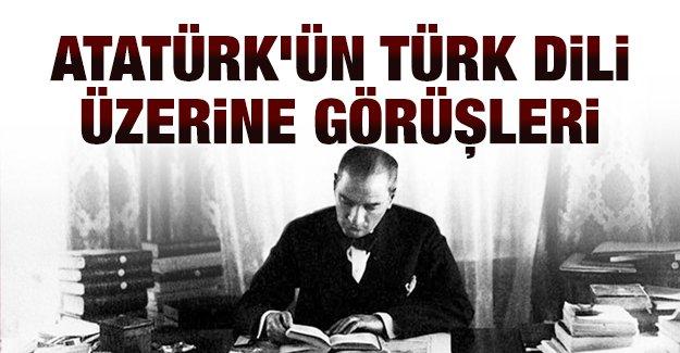 Atatürk'ün Türk dili üzerine görüşleri
