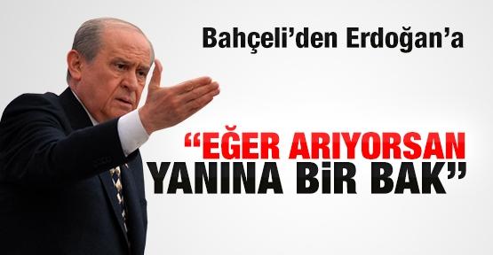 Bahçeli'den Erdoğan'a: Arıyorsan yanına bak