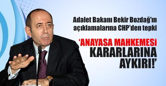 Bozdağ'ın açıklamalarına CHP'den tepki