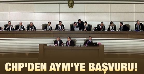 CHP'den AYM'ye başvuru!