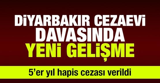 Diyarbakır Cezaevi davasında yeni gelişme
