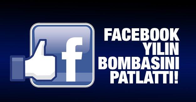 Facebook yılın bombasını patlattı!
