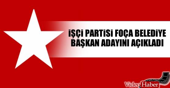 İşçi Partisi Foça Belediye Başkan adayını açıkladı