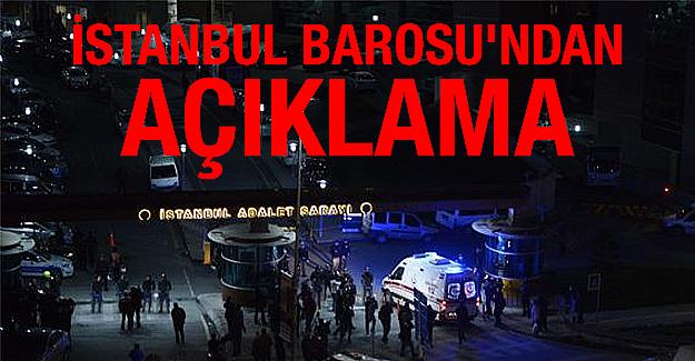 İstanbul Barosu'ndan açıklama