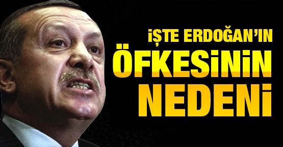 İşte Erdoğan'ın öfkesinin nedeni