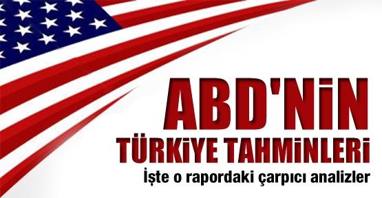 İşte raporlarla ABD'nin Türkiye tahminleri