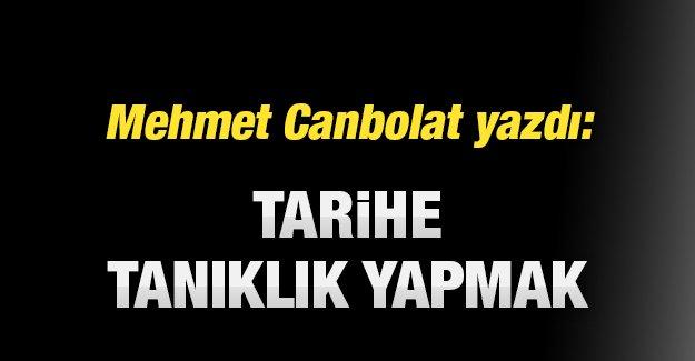 Mehmet Canbolat Almanya'dan yazdı: Tarihe tanıklık yapmak