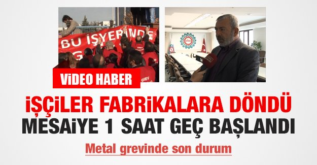 Metal grevinde son durum