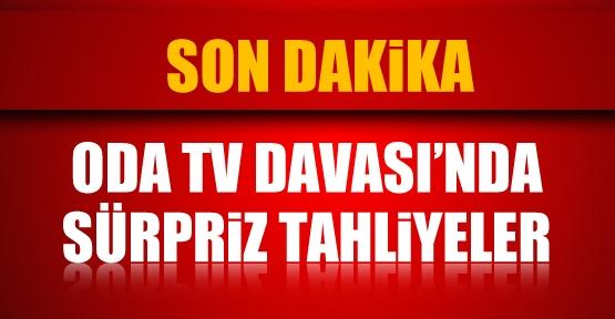 ODA TV Davası'nda sürpriz tahliyeler