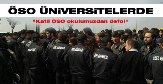 """""""Katil ÖSO okulumuzdan defol"""""""