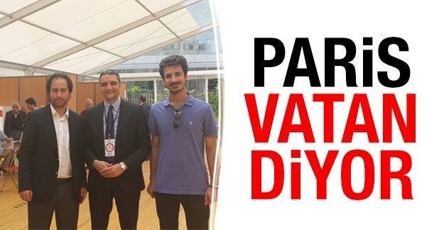 "Paris  ""Vatan"" diyor"