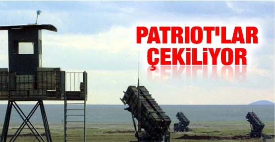 Patriot'lar çekiliyor