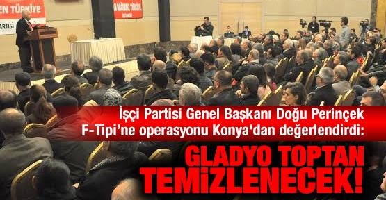 Perinçek: Gladyo toptan temizlenecek!