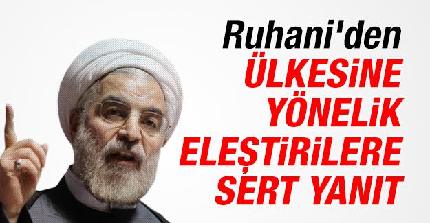 Ruhani'den ülkesine yönelik eleştirilere sert yanıt
