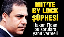 MİT'te By Lock şüphesi