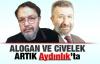 Alogan ve Civelek artık Aydınlık'ta!