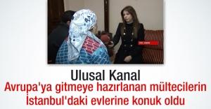 Ulusal Kanal, Avrupa'ya gitmeye hazırlanan mültecilerin İstanbul'daki evlerine konuk oldu