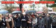 Eskişehir 'Cumhuriyet' İçin Yürüyecek