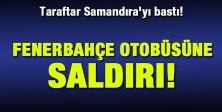 Taraftar Samandıra#039;yı bastı! Fenerbahçe otobüsüne saldırı